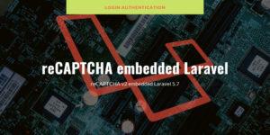recaptcha_embedded_Laravel-20190126